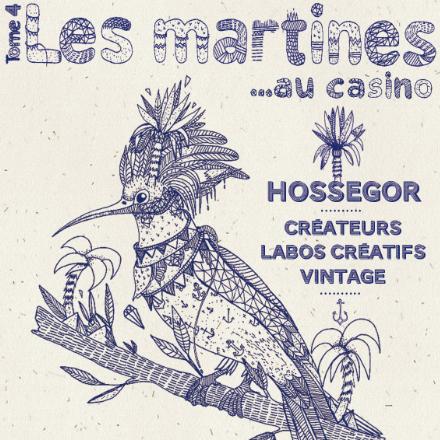 Les Martines au Casino d'Hossegor