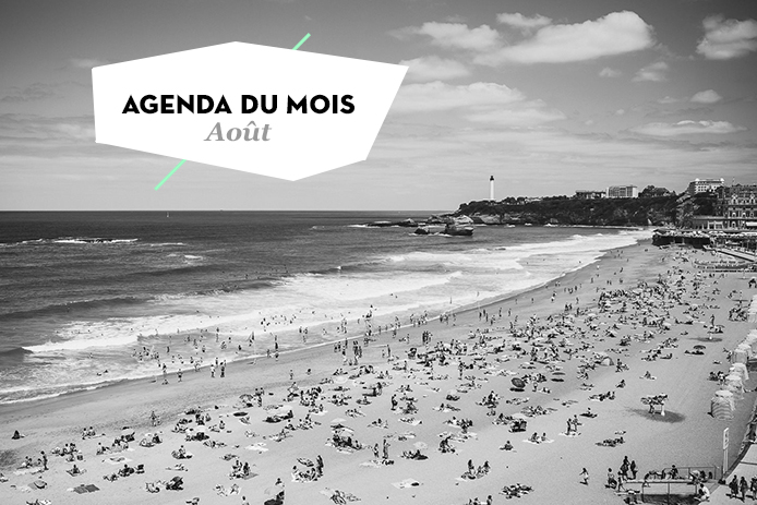 Agenda du mois d'août 2015 dans les Landes et au Pays-basque.