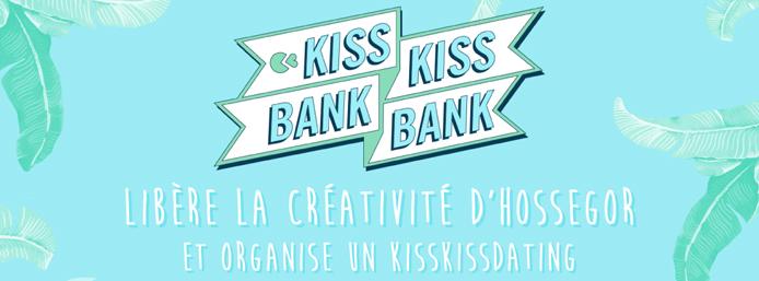 KissKissBankBank Hossegor