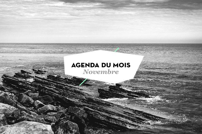 Agenda du mois de novembre 2016 Landes et Pays basque sur Kinda Break