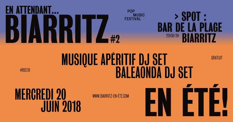 Festival biarritz en été soirée dj set bar de la plage biarritz 20 juin pays basque