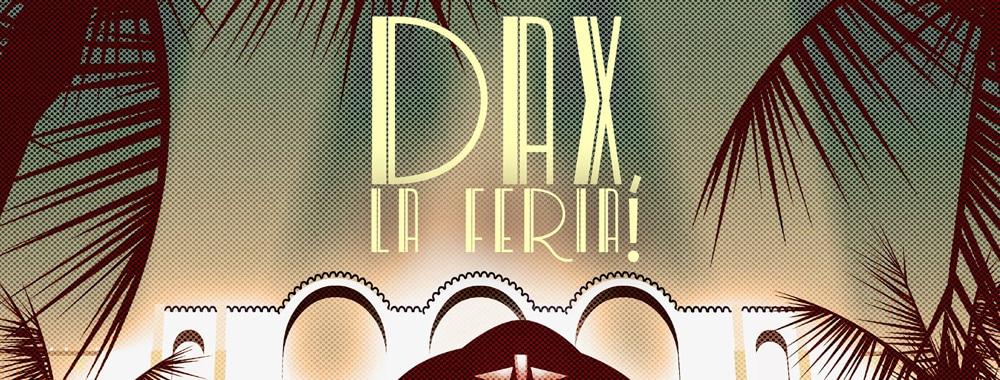 La feria de Dax dans les Landes du 11 au 15 aout 2018