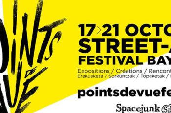 Festival Street Art Points de Vue à Bayonne du 17 au 21 octobre 2018