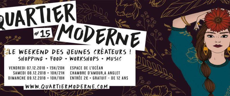 Quartier Moderne à Anglet au Pays basque du 7 au 9 décembre 2018 : vente créateurs
