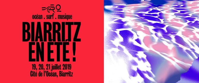 Festival Biarritz en été musique Cote basque en juillet 2019 pop