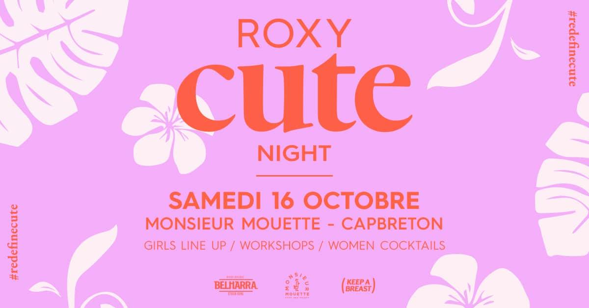 Soirée Roxy Cute Night en marge du Roxy pro France 2021 à Hossegor